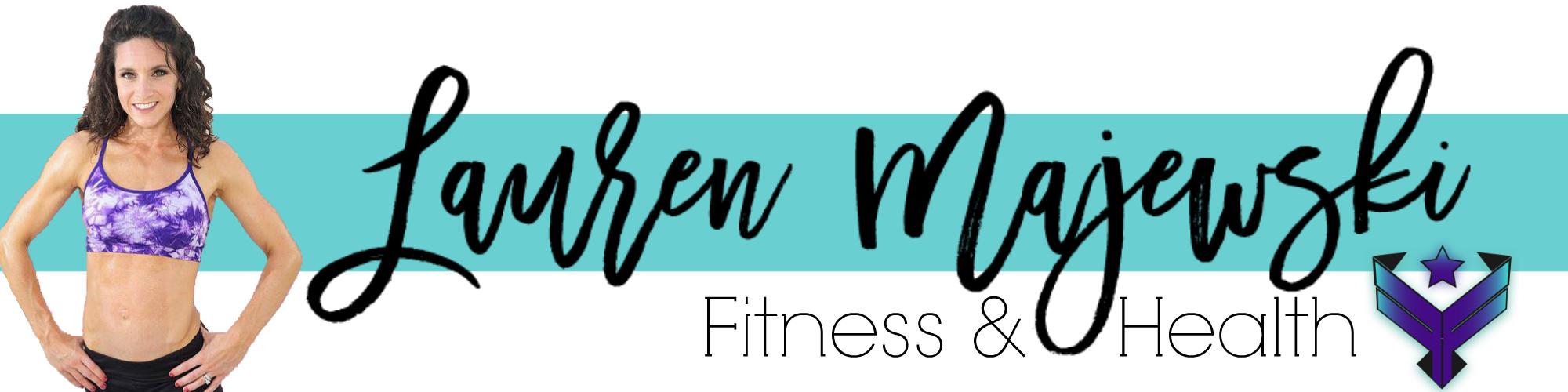 Lauren Majewski Fitness & Health